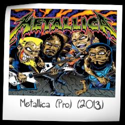 Metallica (Pro)