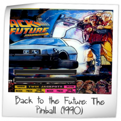 Back to the Future: The Pinball
